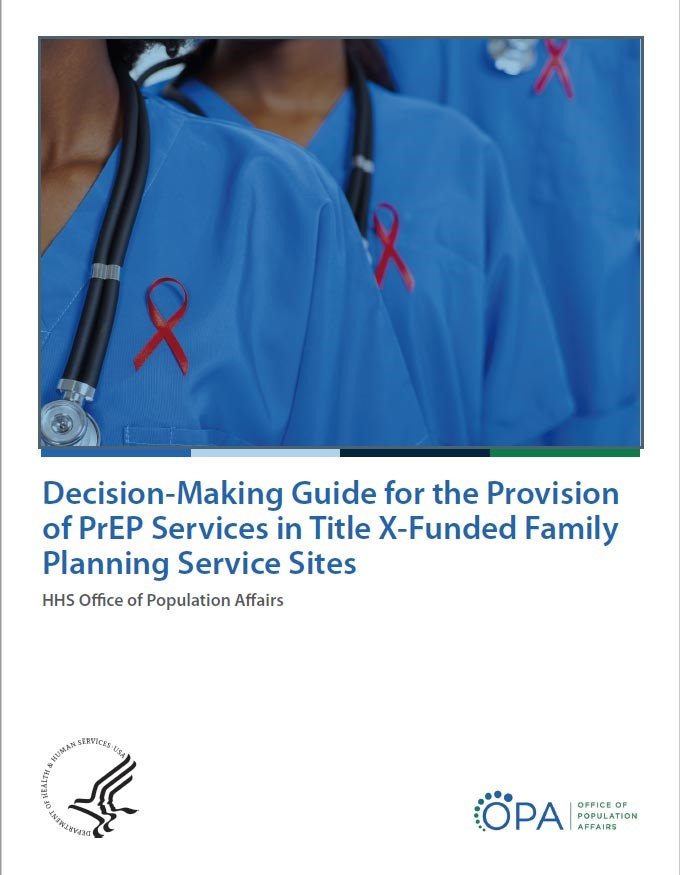 Decision-Making Guide for the Provision of PrEP Services in Title X-Funded Family Planning Service Sites